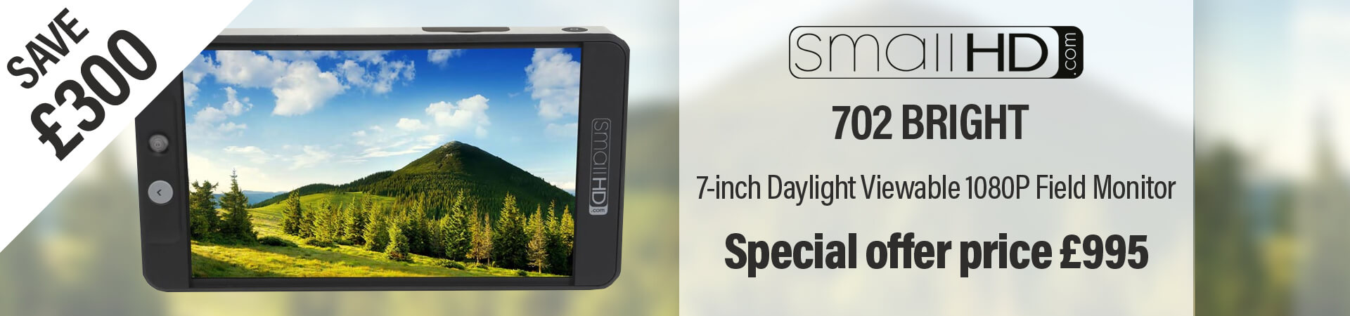 SmallHD 702 Bright Special Offer
