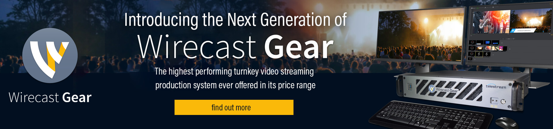 Introducing Wirecast Gear 2