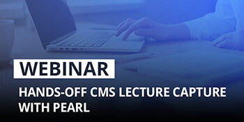 Epiphan Webinar: Hands-off lecture capture with Pearl and Kaltura or Panopto