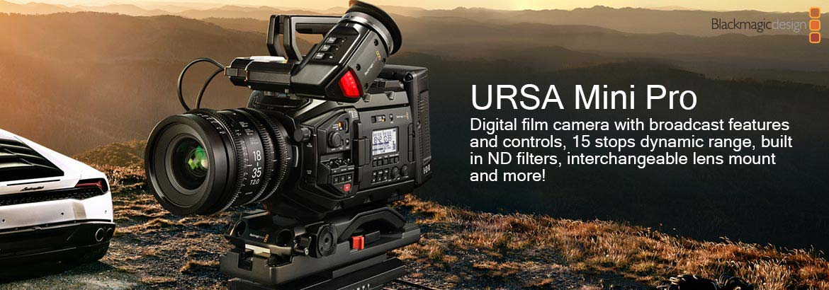 Blackmagic Design	URSA Mini Pro - Digital film camera with professional broadcast camera features and controls