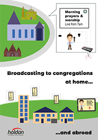 Broadcasting to congregations at home and abroad