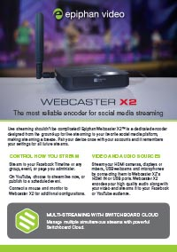 Webcaster X2 - Overview