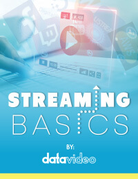 Streaming Basics by Datavideo