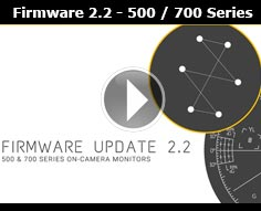 SmallHD Firmware 2.2 Update for 500 Series and 700 Series Monitors