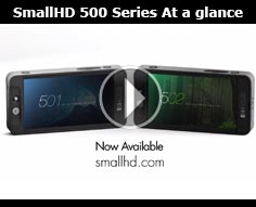 SmallHD 500 Series At-A-Glance