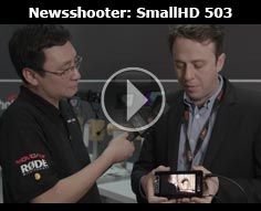 Newsshooter interview: SmallHD 503 Ultra Bright Monitor