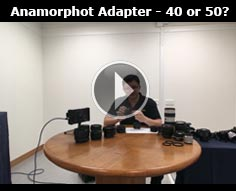 Should you use the Anamorphot 40 or 50?