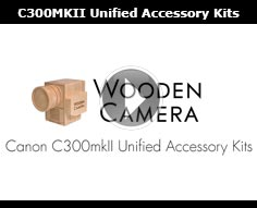 Wooden Camera Canon C300mkII Unified Accessory Kits