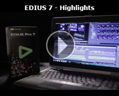 Grass Valley EDIUS - Highlights