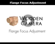 Wooden Camera Flange Focus Adjustment Procedure