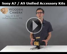 Wooden Camera Sony Alpha Unified Accessory Kits for A7r | A7s and A9 Cameras