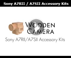 Sony A7RII | A7SII Accessory Kits