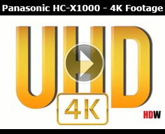4K Footage from the Panasonic HC-X1000