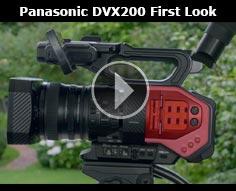 Panasonic DVX200 First Look