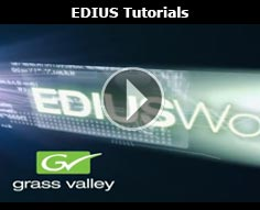 Grass Valley EDIUS - Tutorials