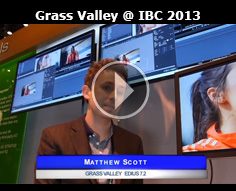 Grass Valley @ IBC 2013
