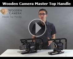 Wooden Camera Master Top Handle for ARRI, RED, and Canon