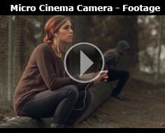 Micro Cinema Camera - Sample Footage