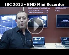 IBC 2012 - Blackmagic Design Mini Recorder and Monitor