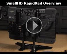 SmallHD RapidRail Overview