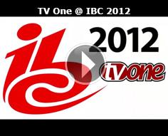 TV One @ IBC 2012