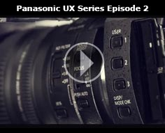 Episode 2. UX Series: Filming 4K Slow motion and Super Slow Motion | Panasonic