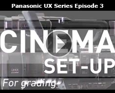 Episode 3. UX Series: Creating cinematic image   Panasonic
