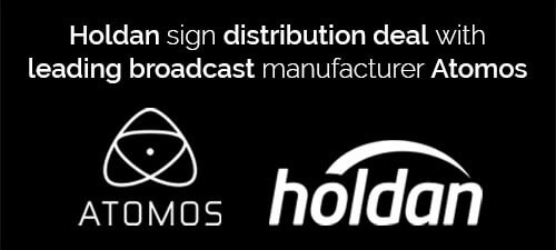 Holdan appointed by Atomos as the new distributor for UK and Ireland