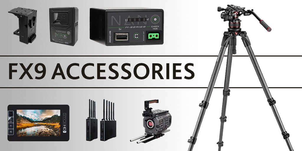 Sony FX9 Accessory Guide
