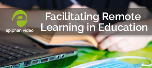 Facilitating Remote Learning in Education